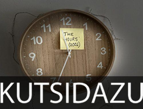 Kutsidazu 178. 'THE HOURS'